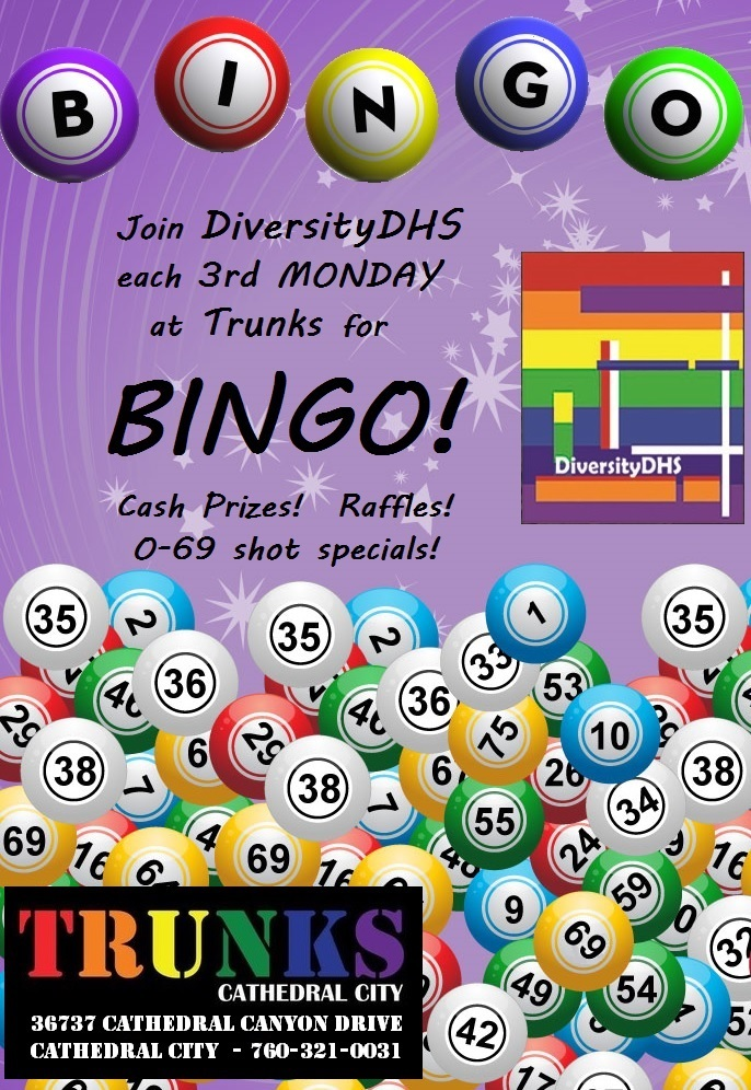 Bingo Nights Every 3rd Monday, Trunks, Cathedral City. 7-9pm